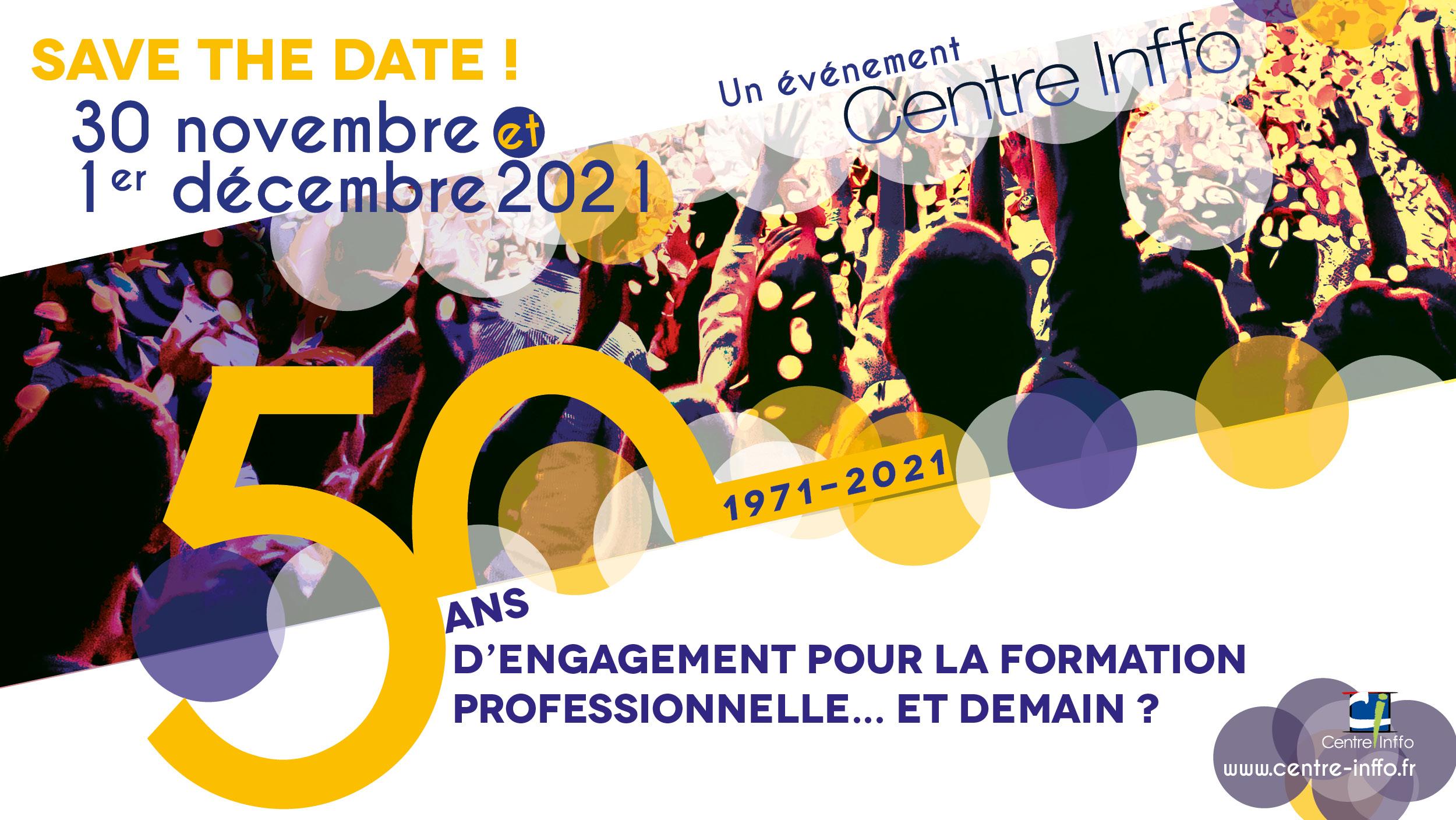 Save the date ! 30 novembre et 1er décembre 2021